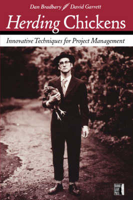 Herding Chickens: Innovative Techniques for Project Management (Paperback)