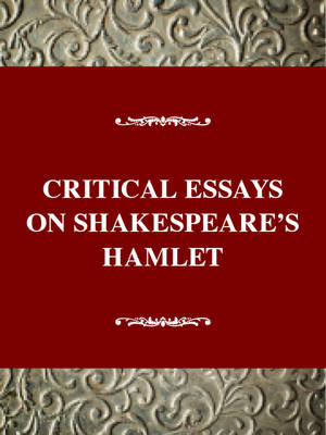 Critical essay on hamlet