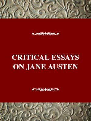 Critical Essays on Jane Austen - Critical essays on British literature (Hardback)