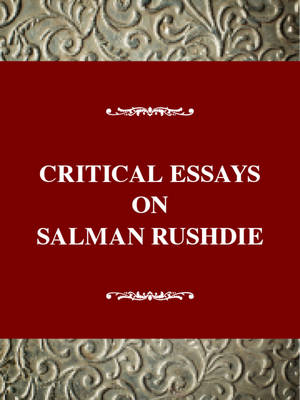 Critical Essays on Salman Rushdie (Paperback)