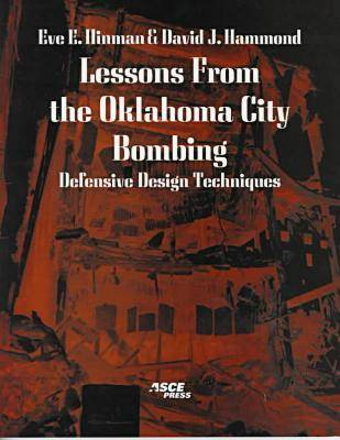 Lessons from the Oklahoma City Bombing: Defensive Design Techniques (Paperback)