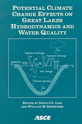Potential Climate Change Effects on Great Lakes Hydrodynamics and Water Quality (Paperback)