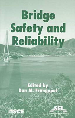 Bridge Safety and Reliability (Paperback)