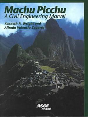 Machu Picchu: A Civil Engineering Marvel (Paperback)
