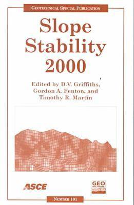 Slope Stability 2000: Proceedings of Sessions of Geo-Denver, Colorado, August 5-8, 2000 (Paperback)