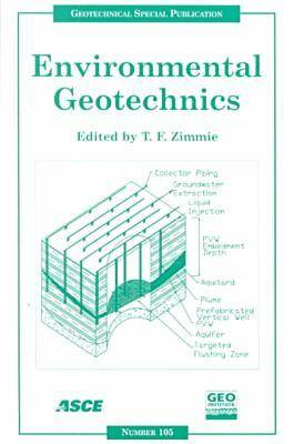Environmental Geotechnics: Proceedings of Sessions of Geo-Denver 2000 Held in Denver, Colorado, August 5-8, 2000 (Paperback)