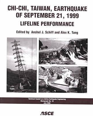 Chi Chi Taiwan Earthquake of September 21, 1999: Lifeline Performance (Paperback)