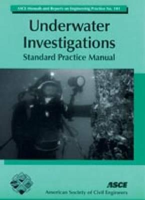 Underwater Investigations: Standard Practice Manual (Paperback)