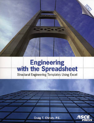 Engineering with the Spreadsheet: Structural Engineering Templates Using Excel