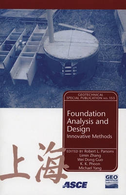 Foundation Analysis and Design: Innovative Methods (Paperback)