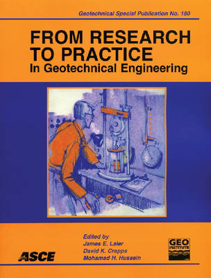 From Research to Practice in Geotechnical Engineering - Geotechnical Special Publications (Paperback)