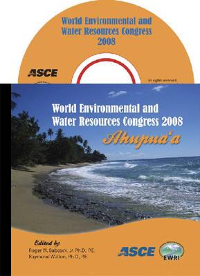 World Environmental and Water Resources Congress 2008: Ahupua'a (CD-ROM)