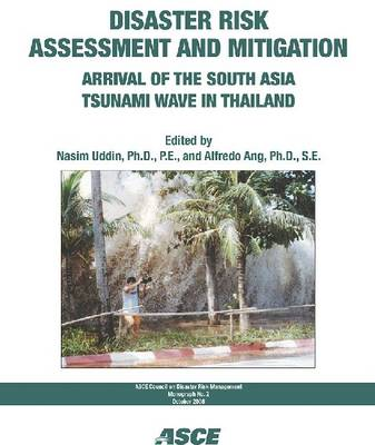 Disaster Risk Assessment and Mitigation: Arrival of the South Asia Tsunami Wave in Thailand - CDRM Monograph (Paperback)