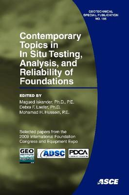 Contemporary Topics in in Situ Testing, Analysis, and Reliability of Foundations - Geotechnical Special Publication (Paperback)