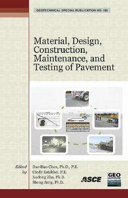 Material, Design, Construction, Maintenance, and Testing of Pavement - Geotechnical Special Publications (Paperback)