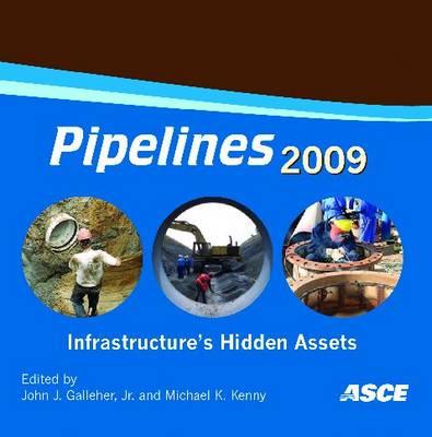 Pipelines 2009: Infrastructure's Hidden Assets (CD-ROM)