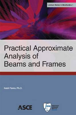 Practical Approximate Analysis of Beams and Frames (Paperback)