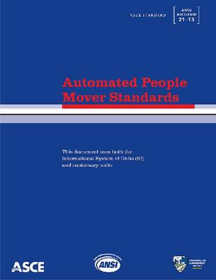 Automated People Mover Standards (21-13) (Paperback)