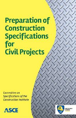 Preparation of Construction Specifications for Civil Projects (Paperback)