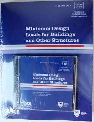 Minimum Design Loads for Buildings and Other Structures, Standard ASCE/SEI 7-10 (Paperback)