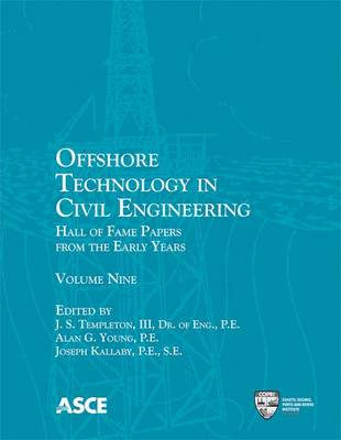 Offshore Technology in Civil Engineering: Hall of Fame Papers from the Early Years - Hall of Fame Papers from the Early Years (Paperback)