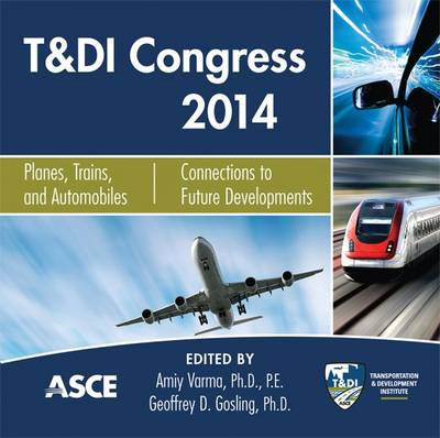 T & DI Congress 2014: Planes, Trains, and Automobiles (CD-ROM)