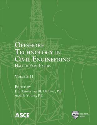 Offshore Technology in Civil Engineering, Volume 11: Hall of Fame Papers (Paperback)