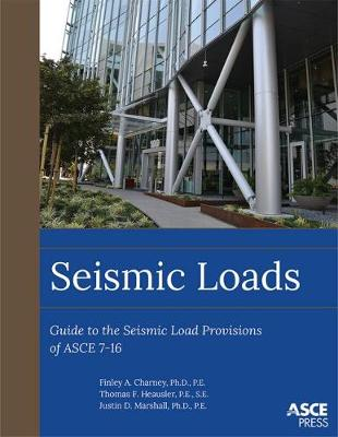 Seismic Loads: Guide to the Seismic Load Provisions of ASCE 7-16 - ASCE Press (Paperback)