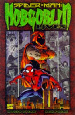 Spider-man: Hobgoblin Lives - Spider-Man (Paperback)