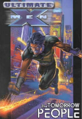 Ultimate X-men Vol.1: The Tomorrow People (Paperback)
