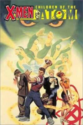 X-Men: Children Of The Atom Tpb (Paperback)