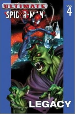 Ultimate Spider-man Vol.4: Legacy (Paperback)