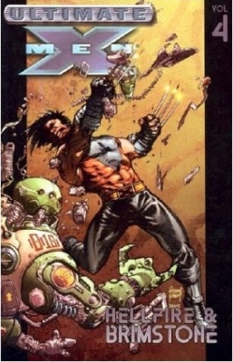 Ultimate X-men Vol.4: Hellfire & Brimstone (Paperback)