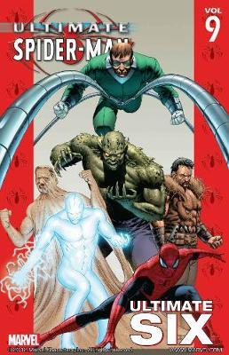 Ultimate Spider-man Vol.9: Ultimate Six (Paperback)