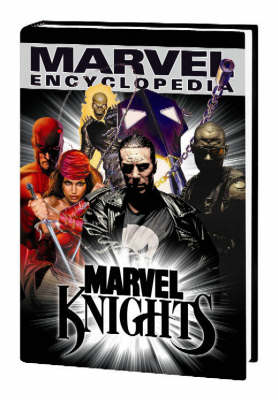 Marvel Encyclopedia: Marvel Knights v. 5 (Hardback)