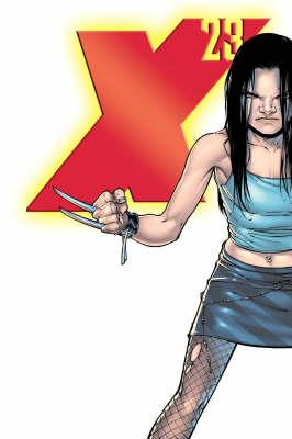 X-23: X-23: Innocence Lost Innocence Lost (Paperback)