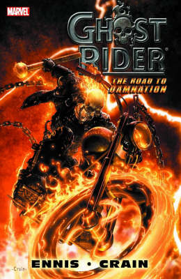 Ghost Rider: Road to Damnation - Premiere (Hardback)