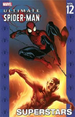 Ultimate Spider-man Vol.12: Superstars (Paperback)