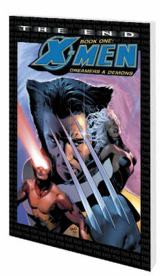 X-Men: the End: Dreamers and Demons Book 1 - Graphic Novel Pb (Paperback)