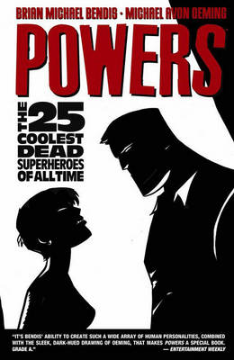 Powers Vol.12: The 25 Coolest Dead Superheroes Of All Time (Paperback)