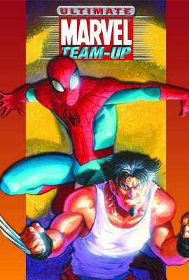 Ultimate Marvel Team-up Ultimate Collection (Paperback)