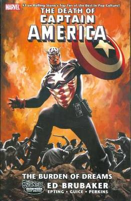 Captain America: Captain America: The Death Of Captain America Volume 2 - The Burden Of Dreams Burden of Dreams Volume 2 (Paperback)