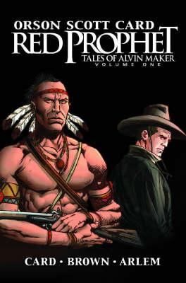 Red Prophet: The Tales Of Alvin Maker Vol.1 (Paperback)