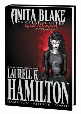 Anita Blake, Vampire Hunter: Guilty Pleasures Vol.1 (Hardback)
