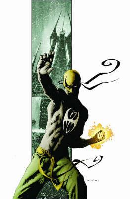 Immortal Iron Fist: Last Iron Fist Story Vol. 1 - Premiere (Hardback)