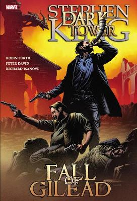 The The Fall of Gilead: Dark Tower: The Fall Of Gilead Fall of Gilead (Paperback)