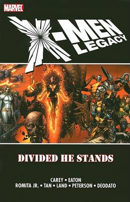 X-men: Legacy - Divided He Stands (Paperback)