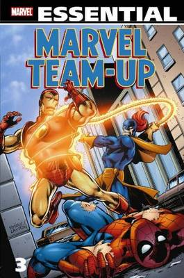 Essential Marvel Team-up Vol.3 - Essential (Paperback)