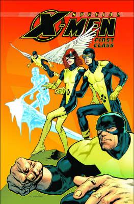 X-Men: First Class - Mutant Mayhem (Hardback)