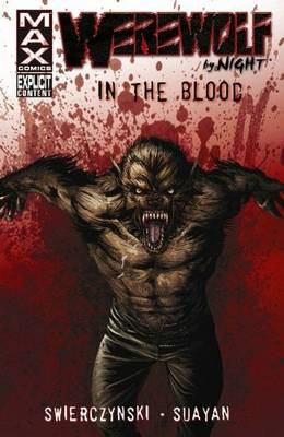 Werewolf By Night: In The Blood (Paperback)